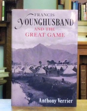 Francis-Younghusband-and-the-Great-Game-Verrier-Anthony-002350